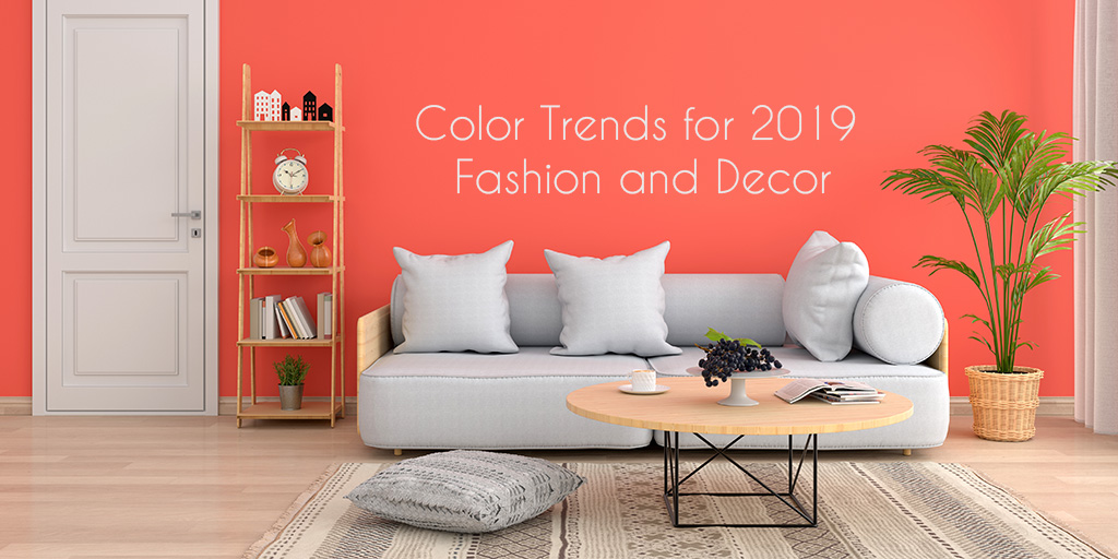 Color Trends for 2019 fashion and decor